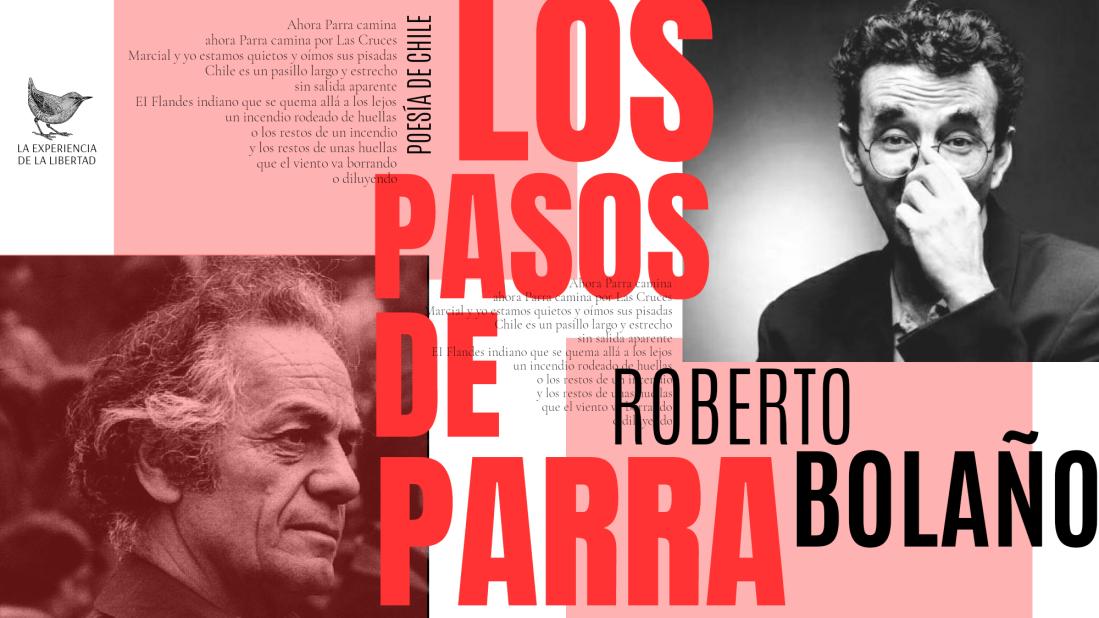 Parra En La Mirada De Roberto Bolaño La Experiencia De La